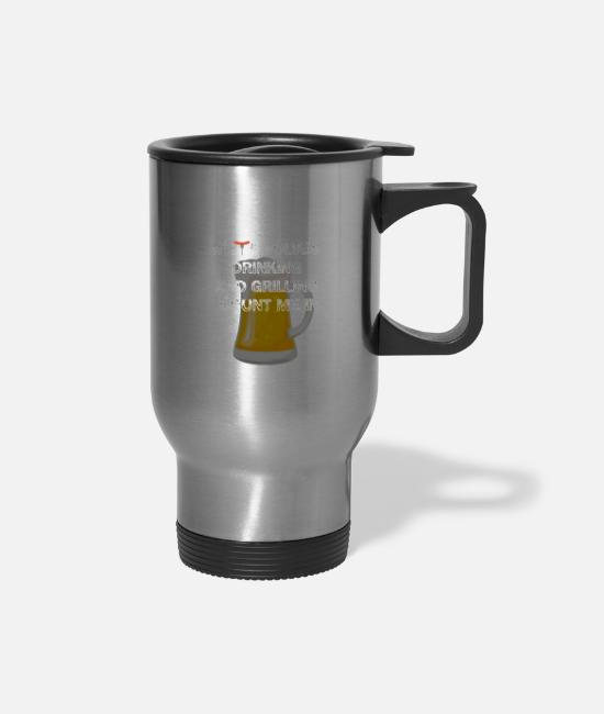 Schland Mugs & Cups - If it Involves Drinking and Grilling Count me In - Travel Mug silver