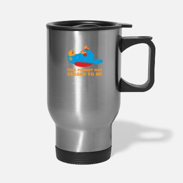 England This Parrot Has Ceased To Be New - Travel Mug