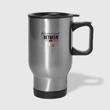 Birth and Death - Travel Mug