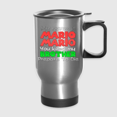 My name is Mario Mario - Travel Mug