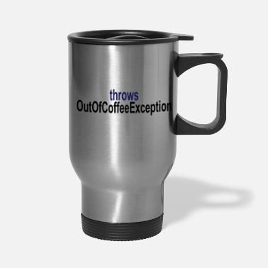 Exceptional Coffee Exception - Travel Mug