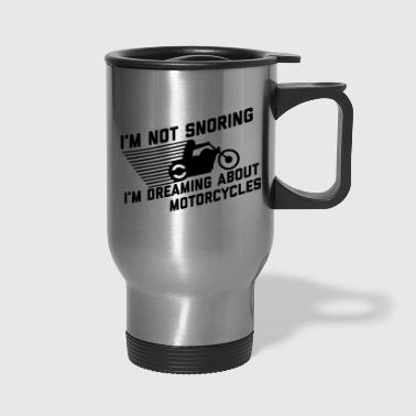 I'm Not Snoring - Travel Mug