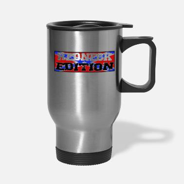 Redneck Redneck Edition - Travel Mug