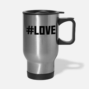 Cuore Hashtag Love - Travel Mug
