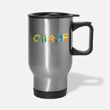 Chase Chase - Travel Mug