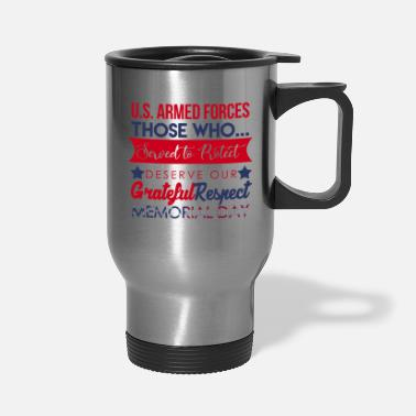 Armed Forces Memorial Day Armed Forces - Travel Mug