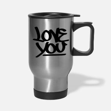 Love You Love You - Travel Mug