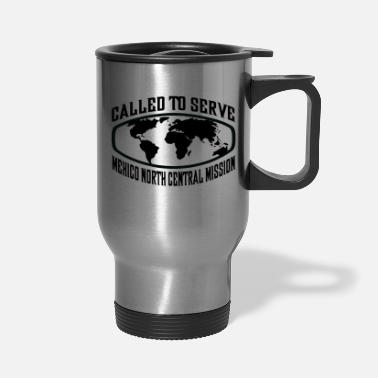 Central Mexico Mexico North Central Mission - LDS Mission CTSW - Travel Mug