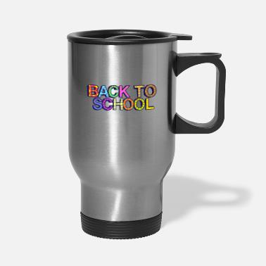 Back To School Design - Travel Mug