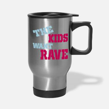 Rave rave - Travel Mug
