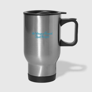 No Weapon Formed - Travel Mug