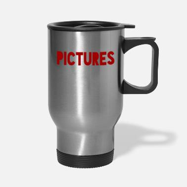 Picture Pictures - Travel Mug
