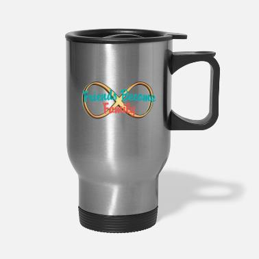 Friendship Friends are Everything! - Travel Mug