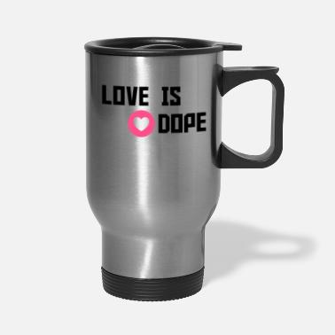 Cuore love is dope - Travel Mug