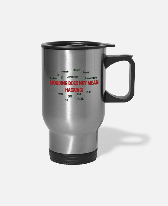 Coder Mugs & Cups - Modding does not mean hacking - Travel Mug silver