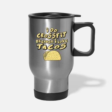 Custom Crossfit crossfit tacos T Shirts - Travel Mug