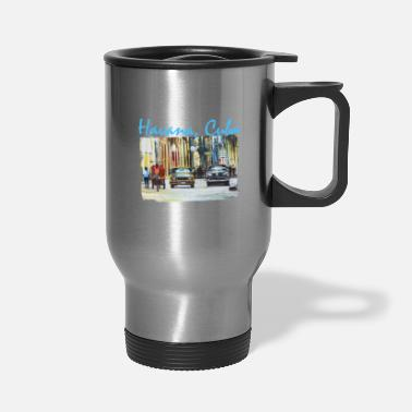 Scene Havana Cuba Street Art - Cuban Painting - - Travel Mug