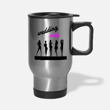 Wedding Party wedding party 7 - Travel Mug
