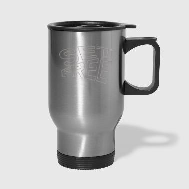 set free - Travel Mug