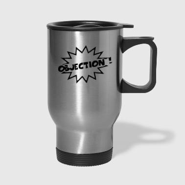 objection - Travel Mug
