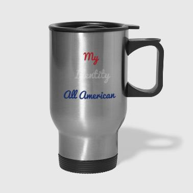 All American Collection - Travel Mug