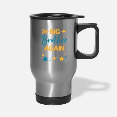 Siblings Big Brother again 2020 sibling gift - Travel Mug