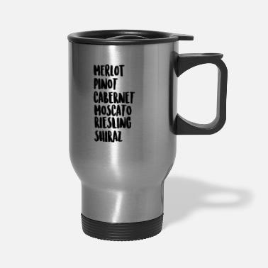 Wine Wine On Wine - Travel Mug