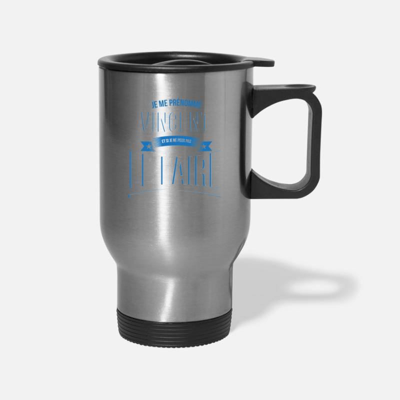 Vincent Mugs & Drinkware - Vincent no one can gift - Travel Mug silver