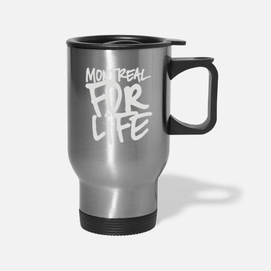 Life Force Mugs & Drinkware - Montreal for life - Travel Mug silver