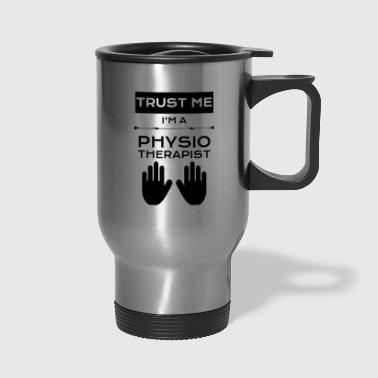 Trust me...Physio - Travel Mug