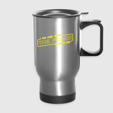 i am one with the force is with me - Travel Mug