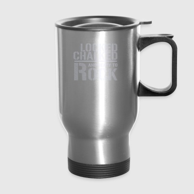 Locked Chalked Ready Rock Rock Climbing - Travel Mug