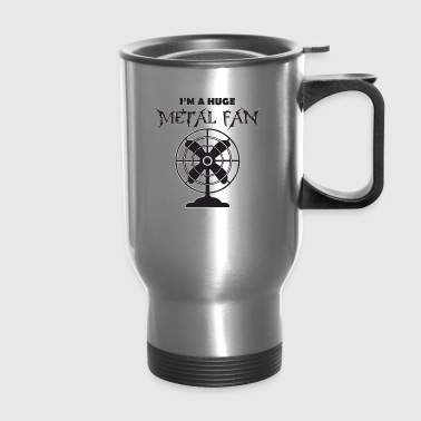 Metal Fan - Travel Mug