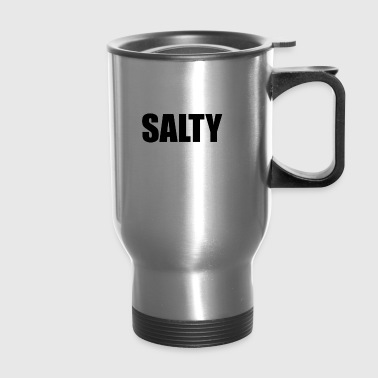 SALTY - Travel Mug