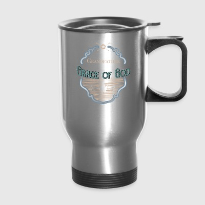 Grandfather By Grace God Grandpa Gifts - Travel Mug