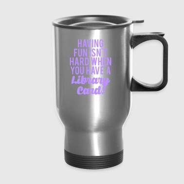 having fun - Travel Mug