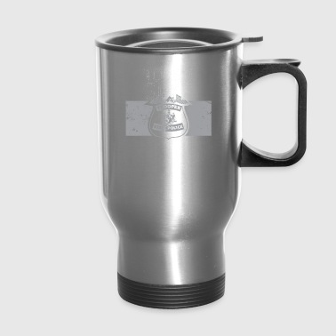 Tough Guys Save Lives State Troopers - Travel Mug