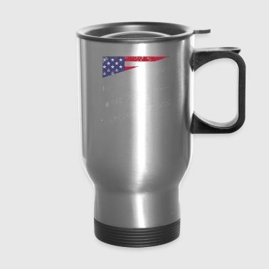 Some People Dream The Dream Some People Live The Dream Some People Defend The Dream God Bless The St - Travel Mug
