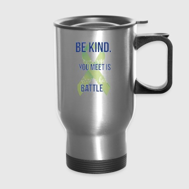 May is Mental Health Awareness Month! Apparel - Travel Mug