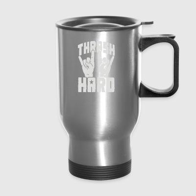 THRASH HARD - Travel Mug