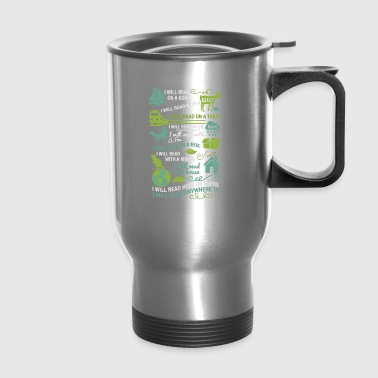 I will read anywhere - Travel Mug