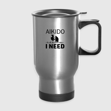 Aikido is my therapy - Travel Mug