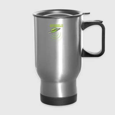 Hitchhiking Is Not Advisable - Travel Mug