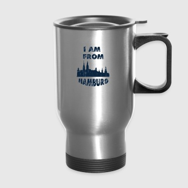HAMBURG I am from - Travel Mug