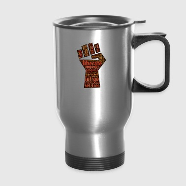 Liberate - Fist - Travel Mug
