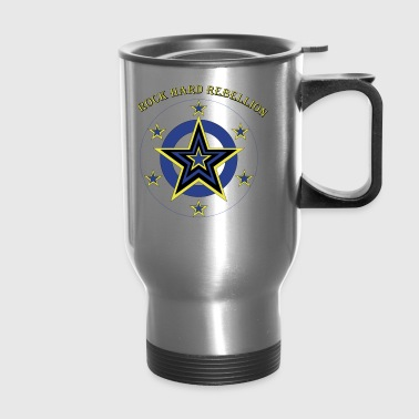 rock hard rebellion - Travel Mug