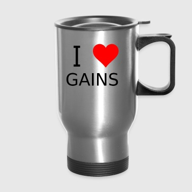 I love gains - Travel Mug