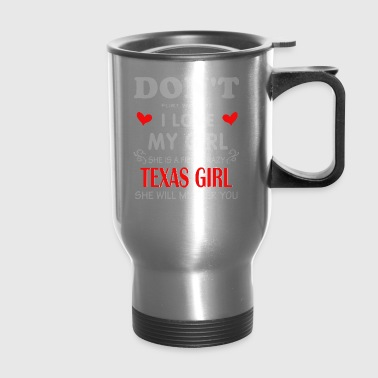 Texas girlfrien - Travel Mug