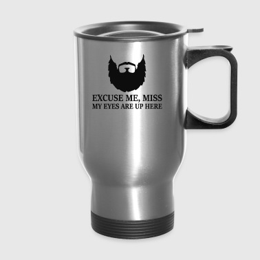 Mens Bearded Slogan - Travel Mug