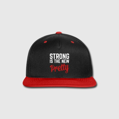 Strong Is the New Pretty  - Snap-back Baseball Cap